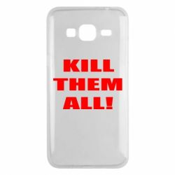 Чехол для Samsung J3 2016 Kill them all!