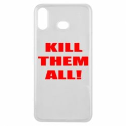 Чехол для Samsung A6s Kill them all!