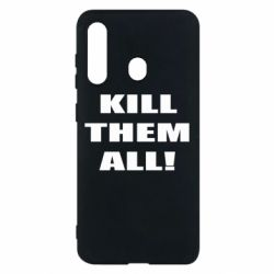 Чехол для Samsung M40 Kill them all!