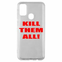 Чехол для Samsung M30s Kill them all!
