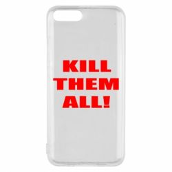 Чехол для Xiaomi Mi6 Kill them all!
