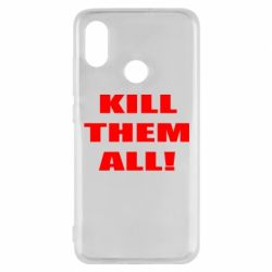 Чехол для Xiaomi Mi8 Kill them all!