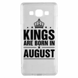 Чехол для Samsung A5 2015 Kings are born in August - FatLine