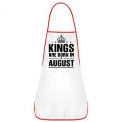 Фартук Kings are born in August - FatLine