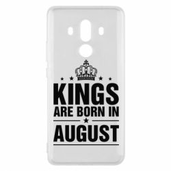 Чехол для Huawei Mate 10 Pro Kings are born in August - FatLine