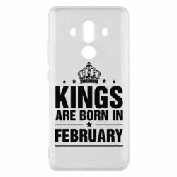 Чехол для Huawei Mate 10 Pro Kings are born in February - FatLine
