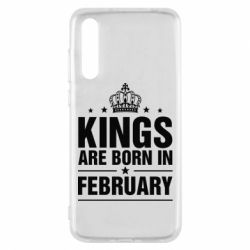Чехол для Huawei P20 Pro Kings are born in February - FatLine