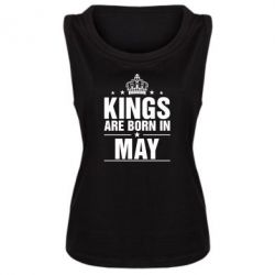 Женская майка Kings are born in May - FatLine