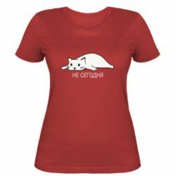 Женская футболка Кот и надпись Не сегодня