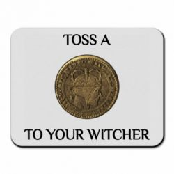 Килимок для миші Toss a coin to your witcher ( орен )
