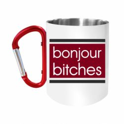 "Кружка с ручкой ""карабин"" Bonjour bitches"