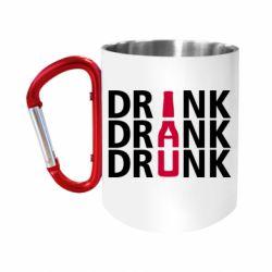 """Кружка с ручкой """"карабин"""" Drink Drank Drunk"""