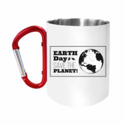 """Кружка с ручкой """"карабин"""" Earth Day save the planet!"""