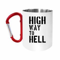 "Кружка с ручкой ""карабин"" High way to hell"