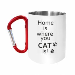 """Кружка с ручкой """"карабин"""" Home is where your Cat is!"""
