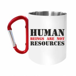 Кружка з ручкою-карабіном Human beings are not resources