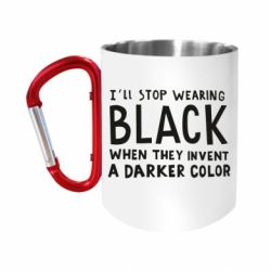 Кружка з ручкою-карабіном i'll stop wearing black when they invent a darker color