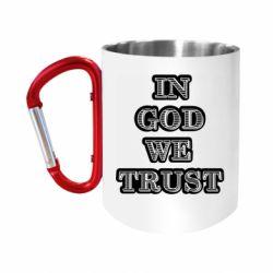 "Кружка с ручкой ""карабин"" In god we trust"