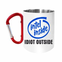 Кружка з ручкою-карабіном Intel inside, idiot outside