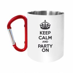 """Кружка с ручкой """"карабин"""" KEEP CALM and PARTY ON"""