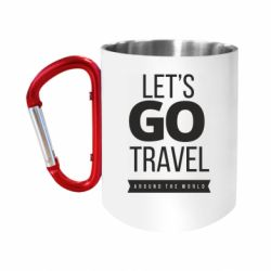 Кружка з ручкою-карабіном Let's go travel around the world