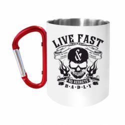 Кружка з ручкою-карабіном Live Fast and No Regrets Badly