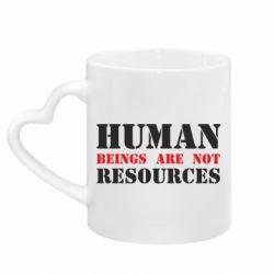 Кружка з ручкою у вигляді серця Human beings are not resources