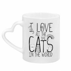 Кружка с ручкой в виде сердца I Love all the cats in the world