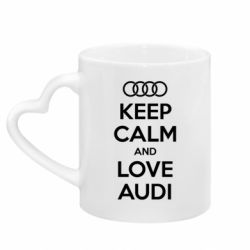 Кружка с ручкой в виде сердца Keep Calm and Love Audi