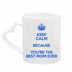 Кружка с ручкой в виде сердца KEEP CALM because you're the best mom ever