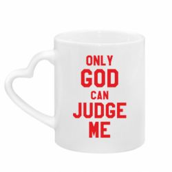 Кружка з ручкою у вигляді серця Тільки Бог може судити мене