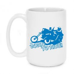 Кружка 420ml Bikers born to ride!