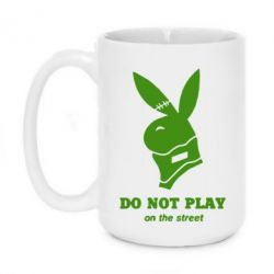 Кружка 420ml Do not play on the street (Playboy)