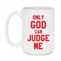 Кружка 420ml Тільки Бог може судити мене