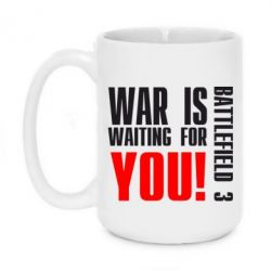 Кружка 420ml War is waiting for you!