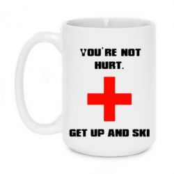 Кружка 420ml You're not hurt.Get up and ski