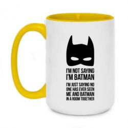 Кружка двухцветная 420ml I'm not saying i'm batman - FatLine