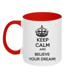 Кружка двухцветная KEEP CALM and BELIVE YOUR DREAM - FatLine
