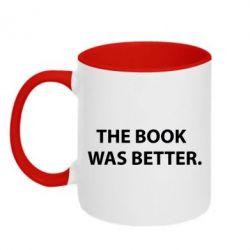 Кружка двухцветная The book was better. - FatLine