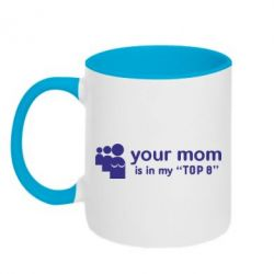 Кружка двухцветная Your mom in my TOP-8