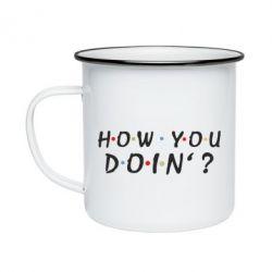 Кружка емальована How you doin'?