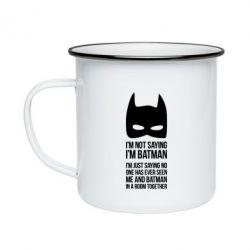 Кружка эмалированная I'm not saying i'm batman - FatLine