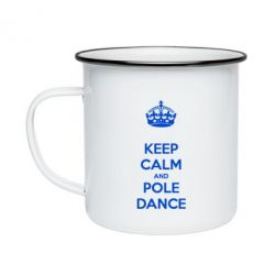 Кружка эмалированная KEEP CALM and pole dance