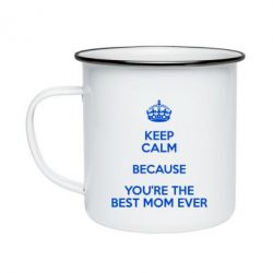Кружка эмалированная KEEP CALM because you're the best mom ever