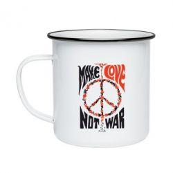 Кружка емальована Make love, not war