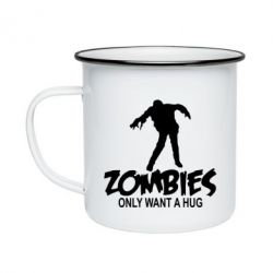 Кружка емальована Zombies only want a hug