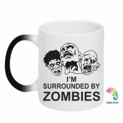 Кружка-хамелеон I'm surrounded by zombies