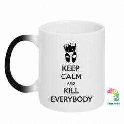 Кружка-хамелеон KEEP CALM and KILL EVERYBODY