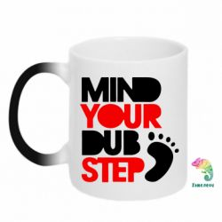 Кружка-хамелеон Mind Your Dub Step