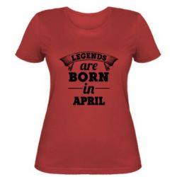 Купить Женская футболка Legends are born in April, FatLine